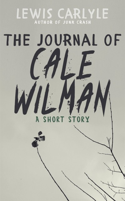 The Journal of Cale Wilman