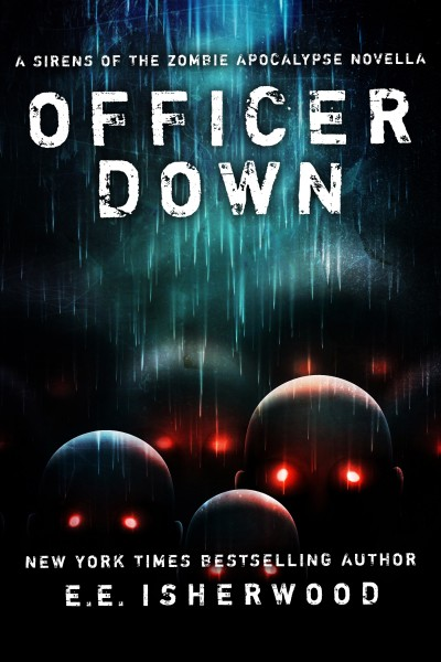 Officer Down: A Sirens of the Zombie Apocalypse Novella