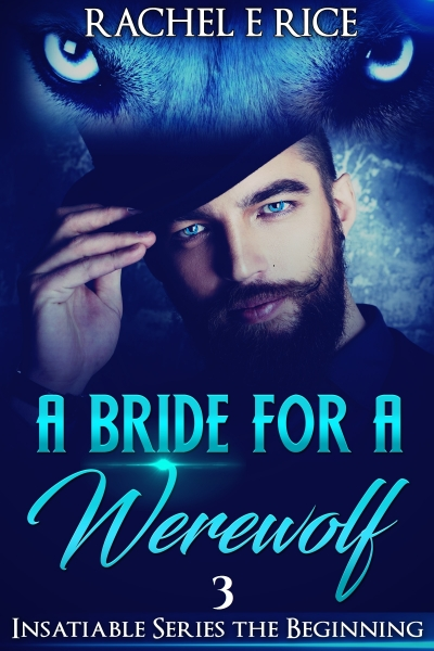 A Bride For A Werewolf: The Beginning
