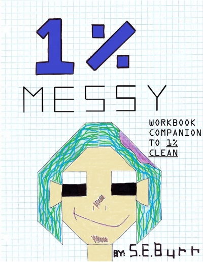 1% Messy: Workbook Companion to 1% Clean
