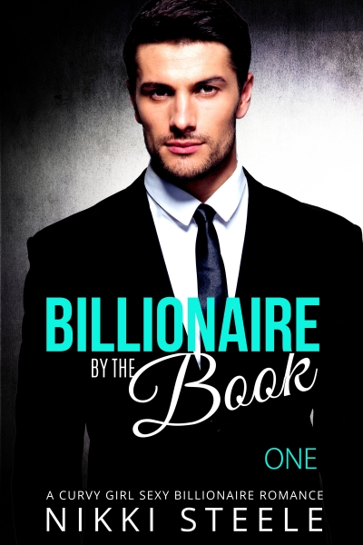 By the Book (Steamy Billionaire Romance. Part 1)