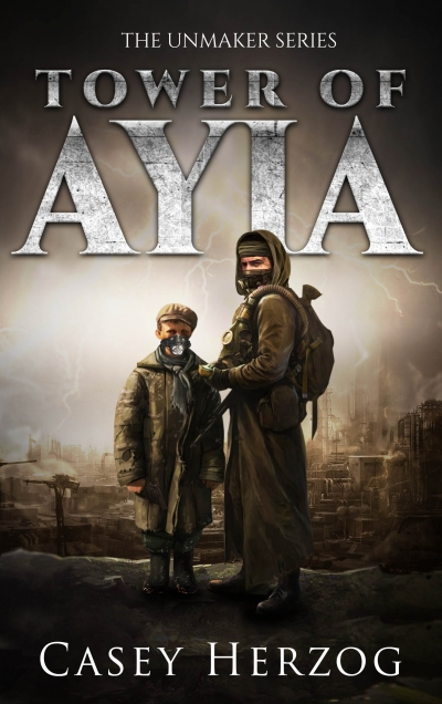 Tower of Ayia (The Unmaker Series)
