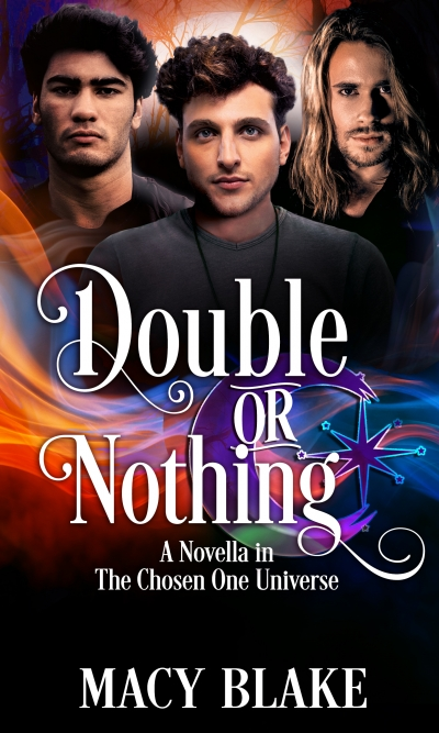 Double or Nothing: A Novella in the Chosen One Universe