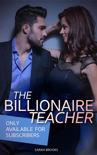 The Billionaire Teacher (6 Book Box Set!)