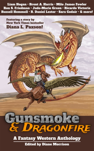 Gunsmoke & Dragonfire: A Fantasy Western Anthology ARC