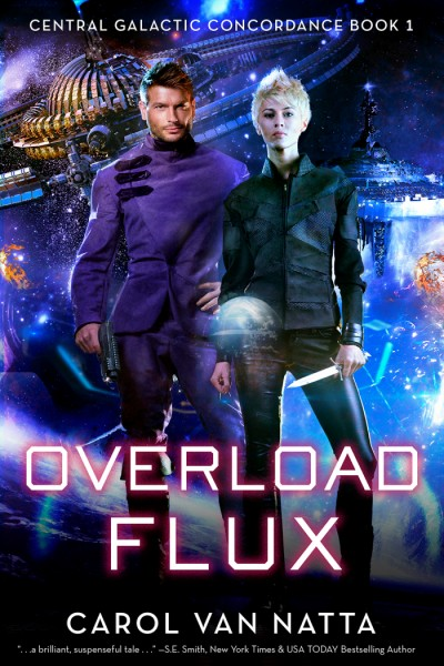 Overload Flux - EXCERPT - Book 1 of a Space Opera - Adventure - Romance Series