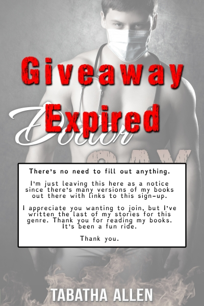 Doctor Gay Giveaway Expired &<br> Pen Name Abandoned. <br> Please don't fill out the form.<br>Just click the Download Link below if you want the book.