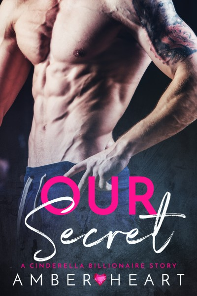 Our Secret: A Bonus Chapter + Epilogue