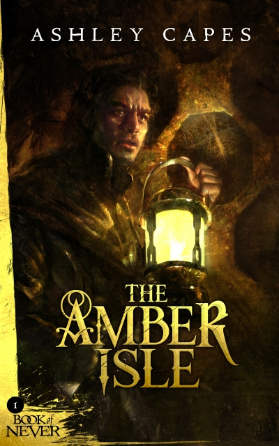 The Amber Isle (Book of Never #1)