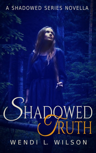 Shadowed Truth: A Shadowed Series Novella