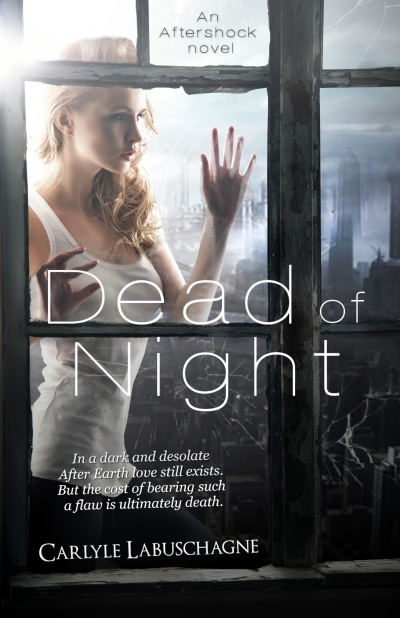 Dead of Night (Aftershock novel #1)