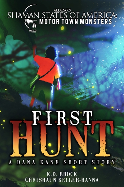 Shaman States of America's  First Hunt: A Dana Kane short story
