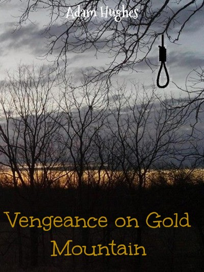 Vengeance on Gold Mountain