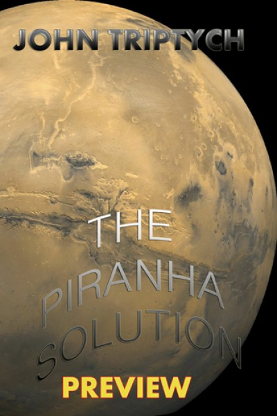 The Piranha Solution Preview