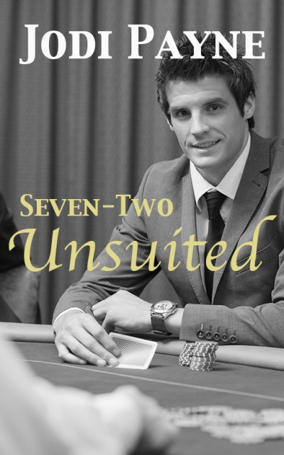 Seven-Two, Unsuited (gay erotic romance)