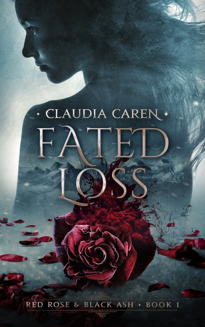 Fated Loss (Red Rose & Black Ash, Book 1) Excerpt