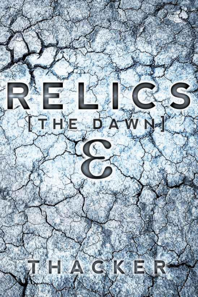 Relics: Book One