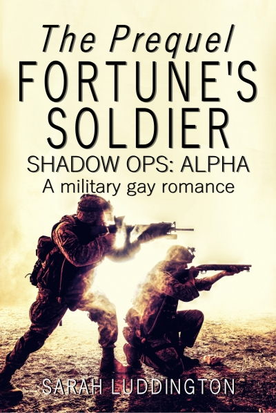 Fortune's Soldier The Prequel