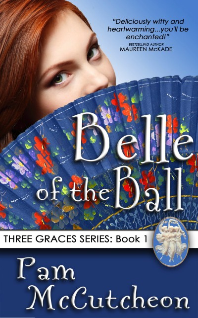 Belle of the Ball: The Three Graces Trilogy, Book 1