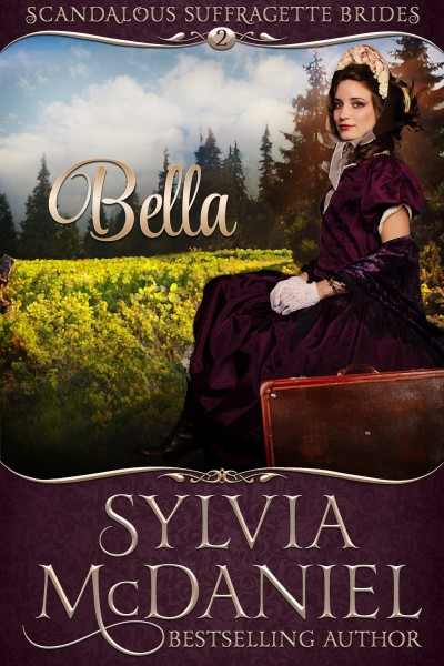 Bella -- Scandalous Suffragettes of the West