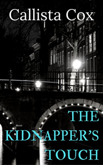 The Kidnapper's Touch (The Cabin Crew Series) Book 2