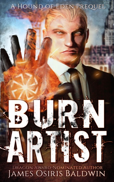 Burn Artist: An Alexi Sokolsky Supernatural Thriller