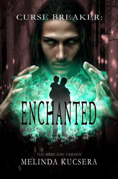 Curse Breaker: Enchanted [The More Epic Version]