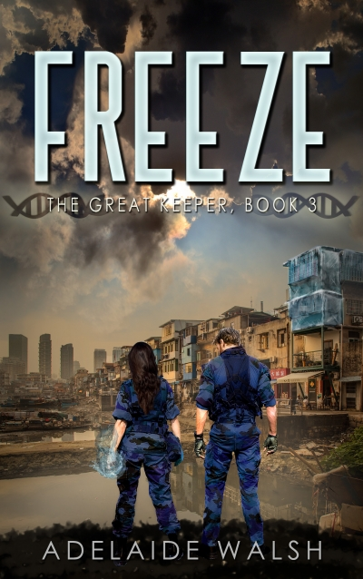 [Preview] Freeze: Science Fantasy Novelette (Book 2 of The Great Keeper Series)