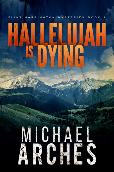 Hallelujah Is Dying—Excerpt