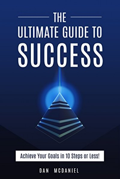 The Ultimate Guide to Success (Self-Help)