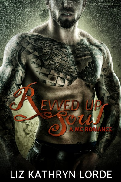 Revved Up Soul - MC Romance (Steel Knights 1)