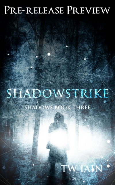 Shadowstrike (Shadows Book Three)