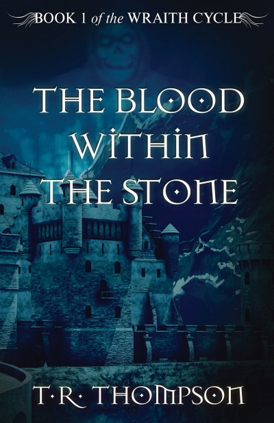 The Blood Within The Stone, by T.R. Thompson (sample)