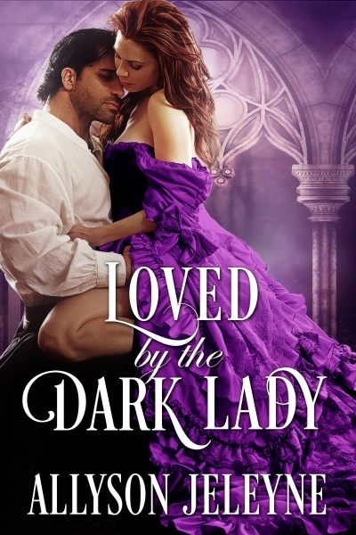 Loved by the Dark Lady