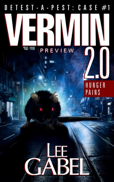 Vermin 2.0: Hunger Pains (Detest-A-Pest #1)