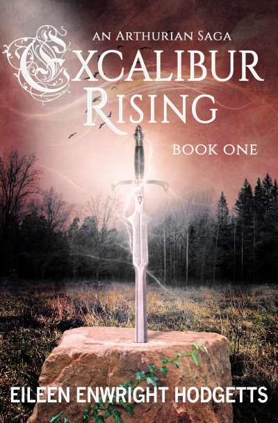 Excalibur Rising Book One