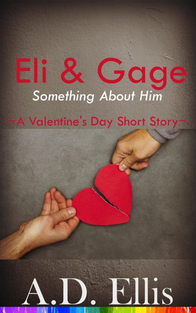 Eli & Gage: Something About Him
