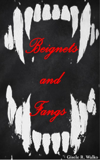 Beignets and Fangs