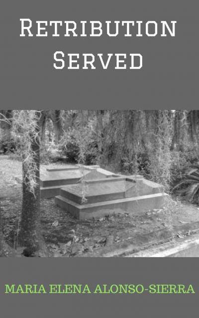 Retributions Served - short story