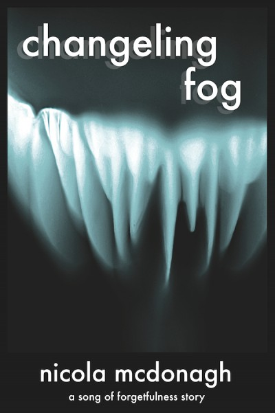 Changeling Fog - A Dystopian novelette from the Song of Forgetfulness Sci-fi Adventure Series