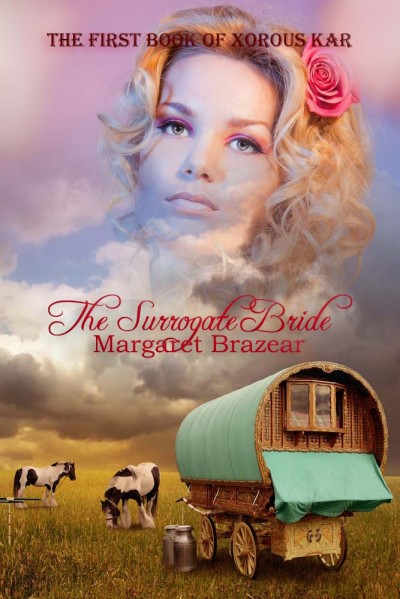 The First Book of Xorous Kar: The Surrogate Bride