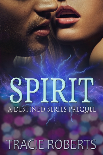Spirit, The Destined Series Prequel