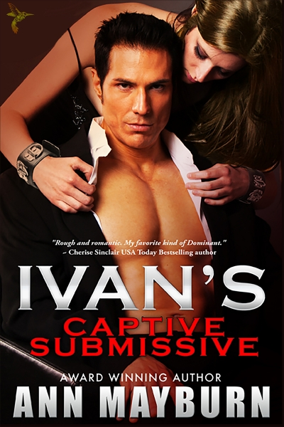 Ivan's Captive Submissive