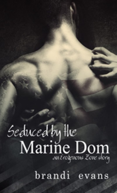 Seduced by the Marine Dom