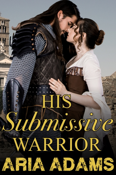 His Submissive Warrior