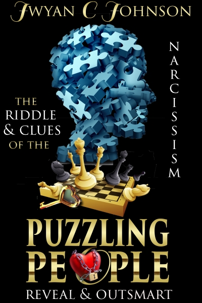 The Riddle & Clues Of The Puzzling People (Reveal & Outsmart Narcissistic Abuse)