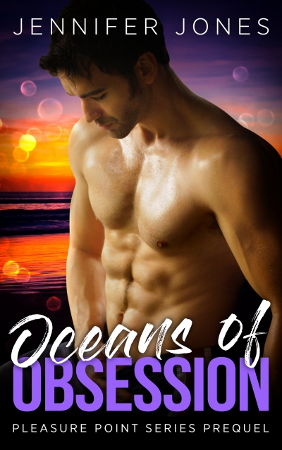 Oceans of Obsession - Pleasure Point Series Prequel