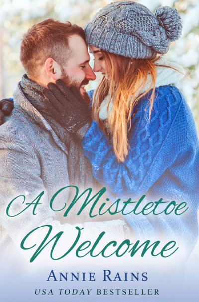 A Mistletoe Welcome: An Original Short Story