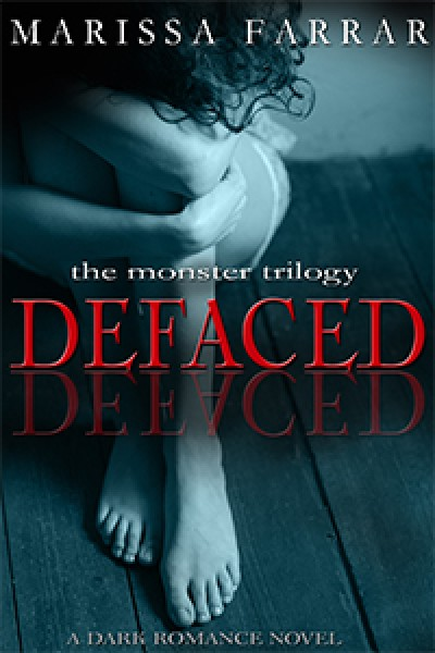 Defaced (A Dark Romance Novel)