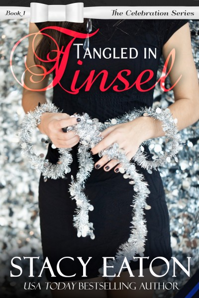 Tangled In Tinsel, The Celebration Series, Book 1